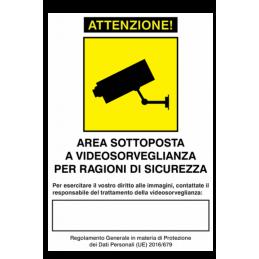 Cartelli e adesivi di informazione AREA SOTTOPOSTA A VIDEOSORVEGLIANZA