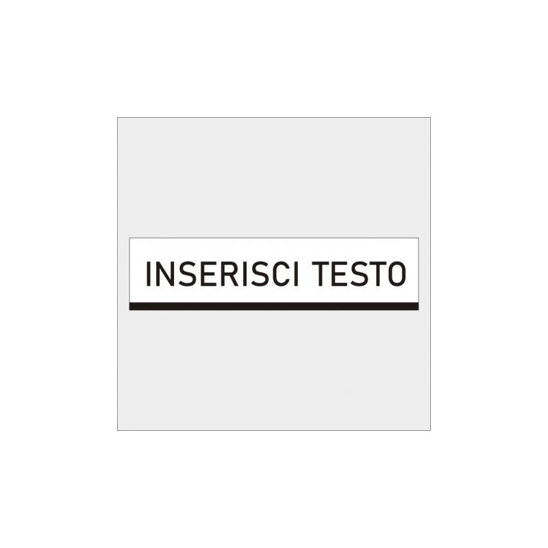 Tabella da personalizzare 100x20 realizzata in lamiera di ferro 10/10 scatolata