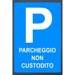 Tabella stradale Parcheggio Non Custodito in lamiera