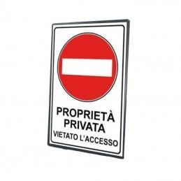 """Tabella in lamiera """"Proprietà privata vietato l'accesso"""""""